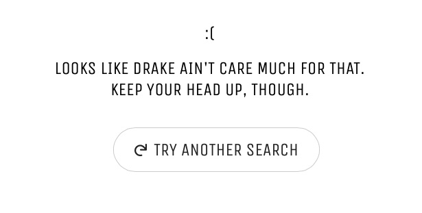 'Let me Drake that for you' is your new time waster