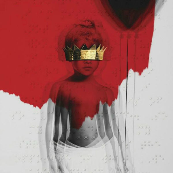 DROP EVERYTHING: Rihanna's new album is here