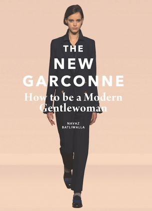 We reviewed The New Garconne: How to be a Modern Gentlewoman