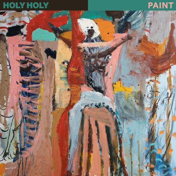 Holy Holy: Paint