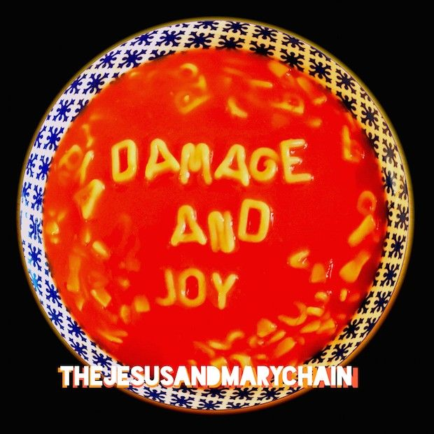 Jesus and Mary Chain: Damage and Joy